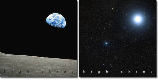 High Skies - The Good Earth & A Star in the East
